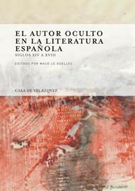El autor oculto en la literatura española