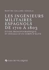 Les ingénieurs militaires espagnols de1710 à1803