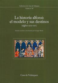 Variación en el modelo historiográfico alfonsí en el siglo XIII