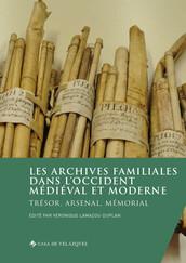 Les archives familiales dans l'Occident médiéval et moderne