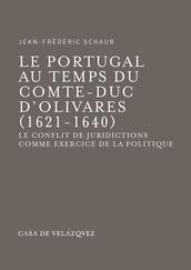 Le Portugal au temps du comte-duc d'Olivares (1621-1640)