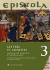 Epistola 3. Lettres et conflits