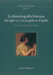 La historiografía francesa del siglo xx y su acogida en España