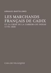 Les marchands français de Cadix et la crise de la Carrera de Indias (1778-1828)