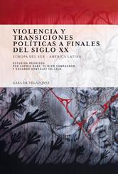 Violencia y transiciones políticas a finales del siglo XX