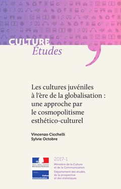 Les cultures juvéniles à l'ère de la globalisation : une approche par le cosmopolitisme esthético-culturel