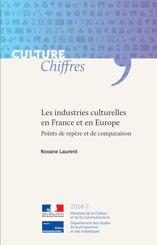 Les industries culturelles en France et en Europe : points de repère et de comparaison