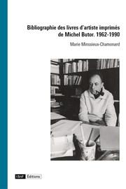 Inventaire des livres d'artiste imprimés de Michel Butor. 1962-1990