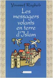 Chapitre 2. La propagation des courriers du ciel en terre d'Islam