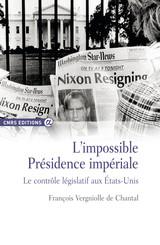 L'impossible Présidence impériale