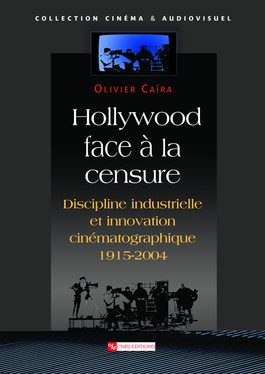 Hollywood face à la censure