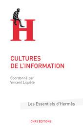 Présentation générale. Réflexion historique, culturelle et communicationnelle autour des cultures de l'information