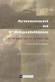 Innovation technique, fonctionnement des institutions et politique: créer la DMA et concevoir les missiles de la force de frappe française