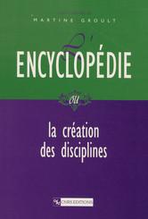 L'encyclopédie ou la création des disciplines