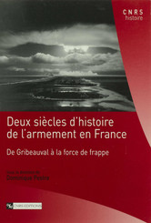 Deux siècles d'histoire de l'armement en France