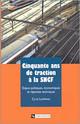 Cinquante ans de traction à la SNCF