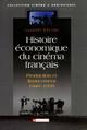 Histoire économique du cinéma français