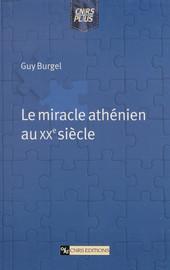 Le miracle athénien au XXesiècle