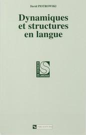 Dynamiques et structures en langue