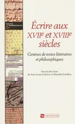 Écrire aux XVIIe et XVIIIesiècles