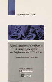 Représentations scientifiques et images poétiques en Angleterre au XVIIesiècle