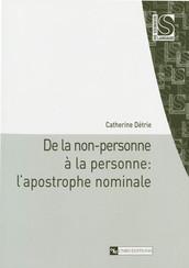 De la non-personne à la personne : l'apostrophe nominale