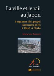 La ville et le rail au Japon