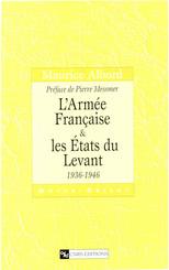 L'Armée française et les États du Levant