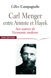 Chapitre premier. Carl Menger (1840-1921): professeur et haut fonctionnaire d'Empire