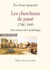 Les chercheurs du passé 1798-1945