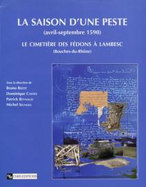 Saison d'une peste (avril - septembre 1590)