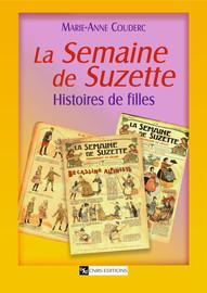 La Semaine De Suzette Histoire D Un Journal D Enfants