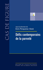 Défis contemporains de la parenté