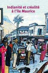 Indianité et créolité à l'île Maurice