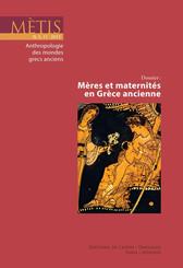 Dossier : Mères et maternités en Grèce ancienne