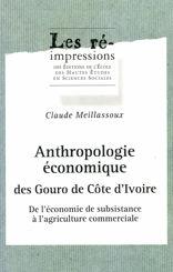 Anthropologie économique des Gouro de Côte d'Ivoire