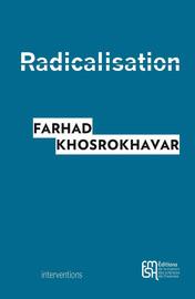 Sens et enjeux de la notion de radicalisation