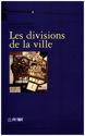 Les images identitaires à Fès: divisions de la société, divisions de la ville