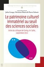 Le patrimoine culturel immatériel au seuil des sciences sociales