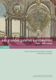 Les grandes galeries européennes