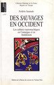 Introduction. Des « sauvages » en Occident