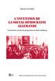 L'invention de la social-démocratie allemande