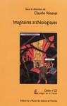 Imaginaires archéologiques