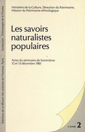 Savoirs naturalistes populaires et projets anthropologiques