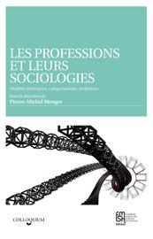 Les professions et leurs sociologies