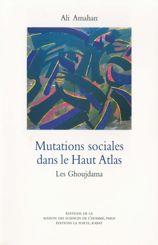 Mutations sociales dans le Haut Atlas