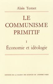 Chapitre 7. Les rapports sociaux du communisme primitif