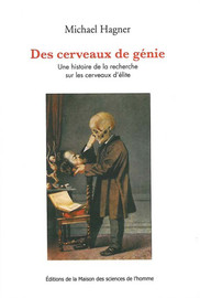 La science du crâne ou l'invention des biographies cérébrales