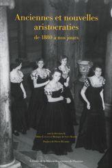 Anciennes et nouvelles aristocraties