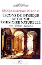 L'École normale de l'an III. Vol. 3, Leçons de physique, de chimie, d'histoire naturelle
